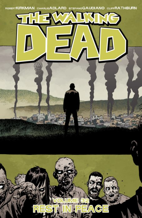 The Walking Dead Vol.32 - Rest In Peace
