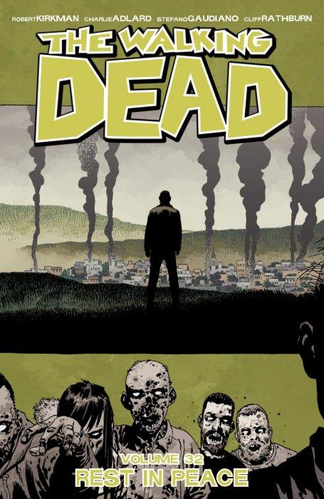 The Walking Dead Vol.32 - Rest In Peace