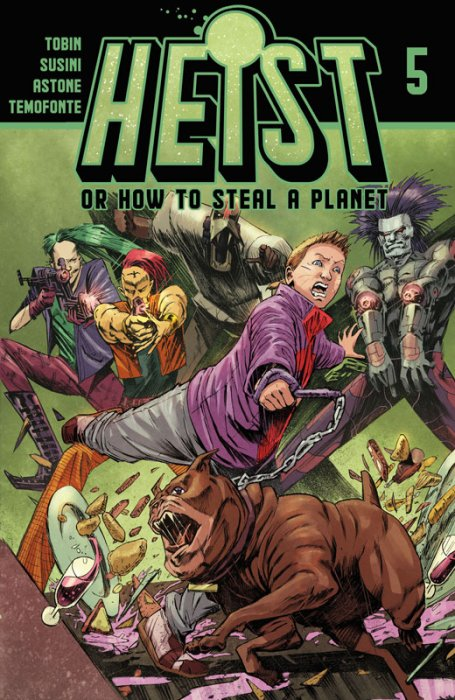 Heist, Or How To Steal A Planet #5