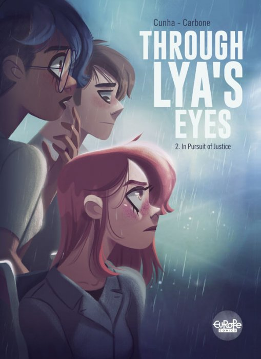 Through Lya's Eyes #2 - In Pursuit of Justice