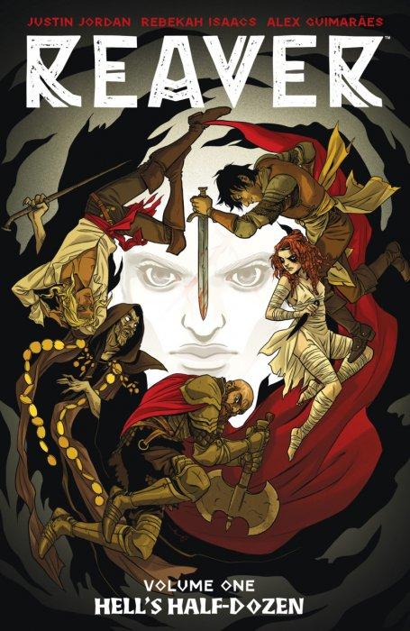 Reaver Vol.1 - Hell's Half-Dozen