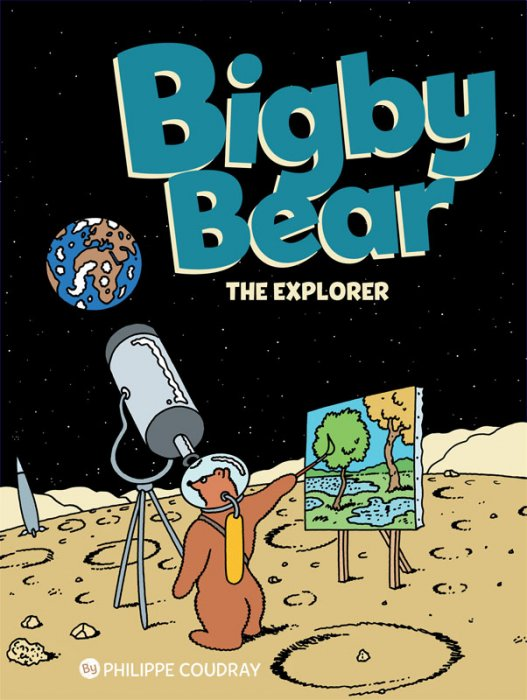 Bigby Bear - Book 3 - The Explorer