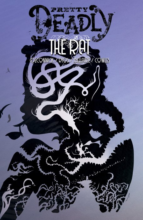 Pretty Deadly Vol.3 - The Rat