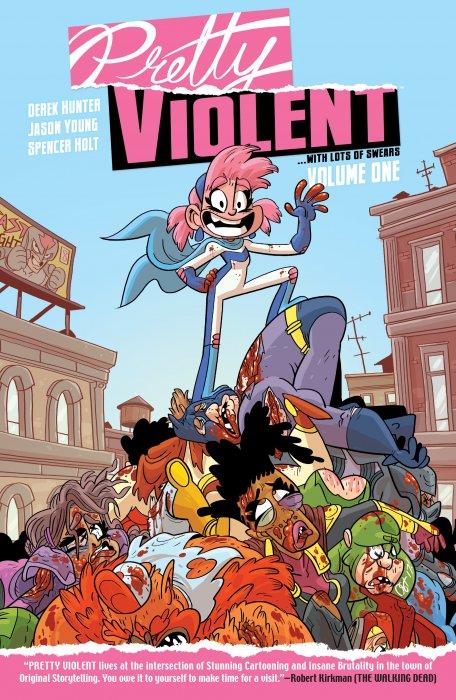 Pretty Violent Vol.1 - Fresh Ink