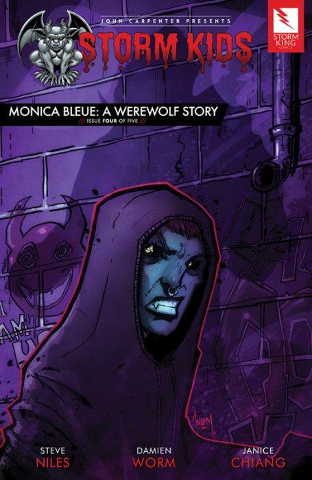 John Carpenter presents Storm Kids - MONICA BLEUE - A WEREWOLF STORY #4
