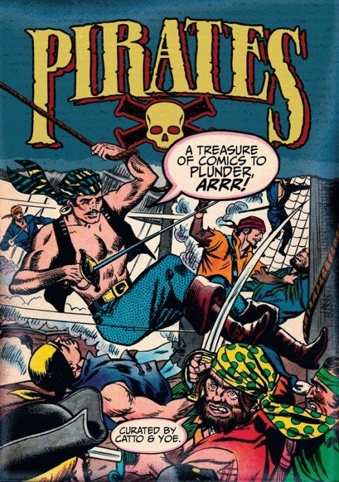 Pirates - A Treasure of Comics to Plunder, Arrr! #1