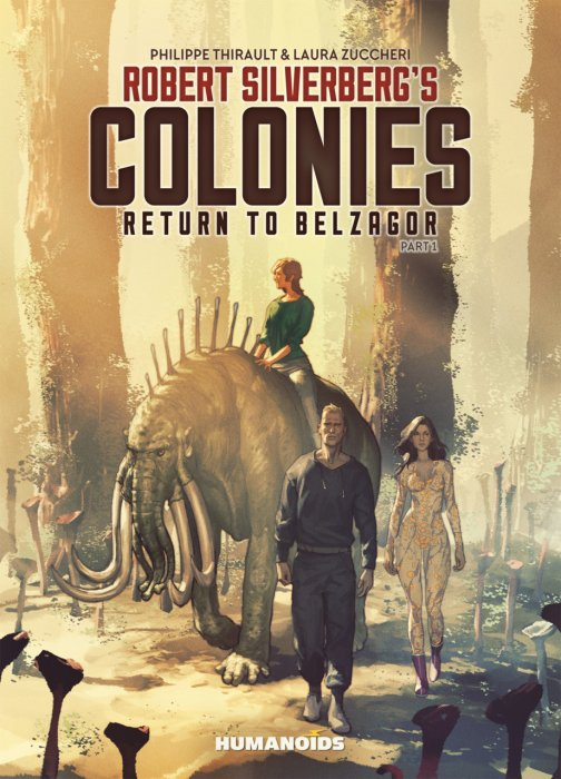 Robert Silverberg's Colonies Vol.1