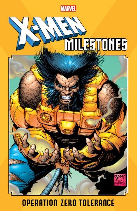 X-Men Milestones - Operation Zero Tolerance #1 - TPB