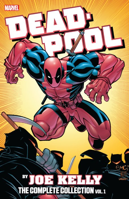 Deadpool by Joe Kelly - The Complete Collection Vol.1