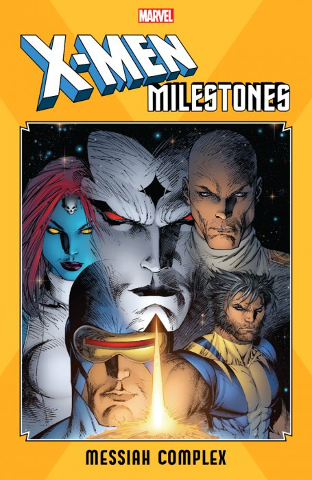 X-Men Milestones - Messiah Complex #1 - TPB
