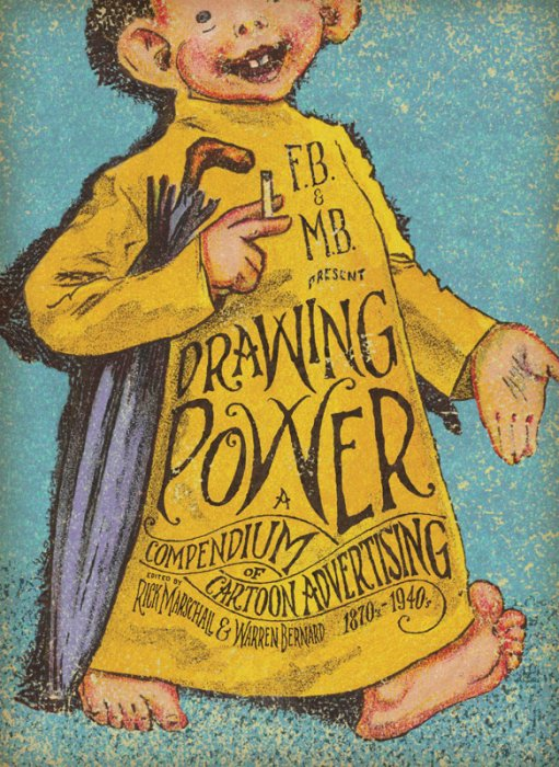 Drawing Power - A Compendium of Cartoon Advertising #1 - SC
