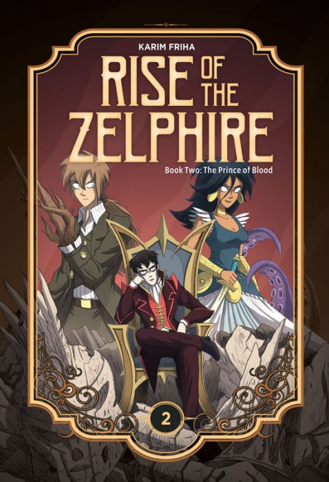 Rise of the Zelphire #2 - The Prince of Blood
