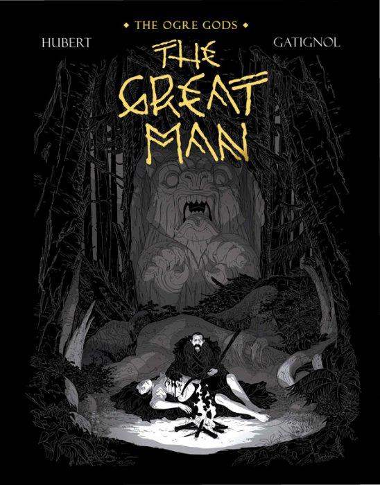 The Ogre Gods Vol.3 - The Great Man