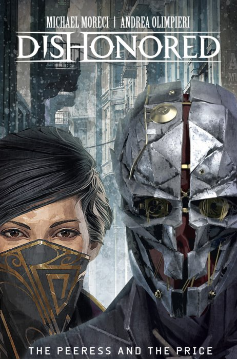 Dishonored - The Peeress and the Price #1 - HC
