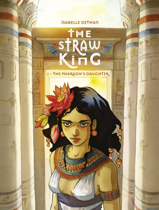 The Straw King #1 - The Pharaoh's Daughter