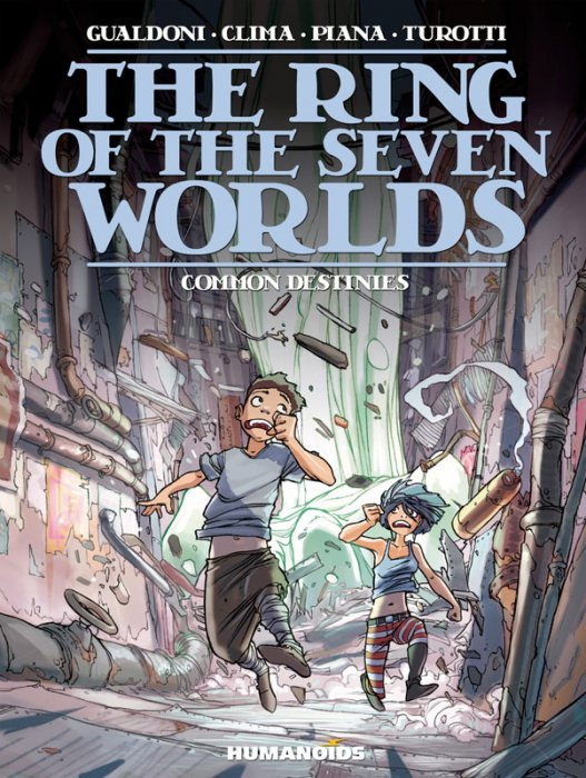 The Ring of the Seven Worlds Vol.4 - Common Destinies