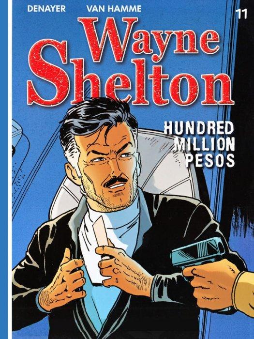 Wayne Shelton #11 - Hundred Million Pesos