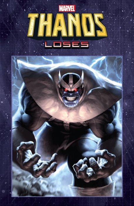 Thanos Loses #1