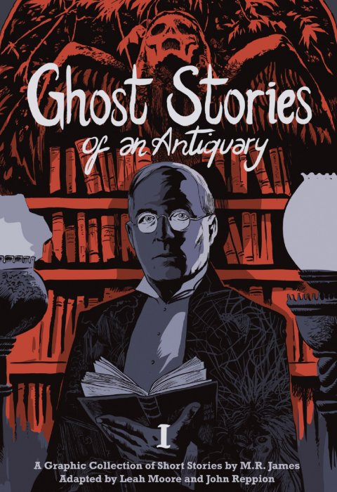 Ghost Stories of an Antiquary Vol.1