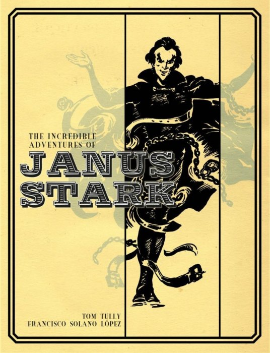 The Incredible Adventures of Janus Stark Vol.1
