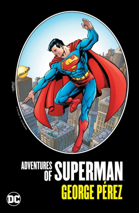 Adventures of Superman by George Perez #1 - TPB