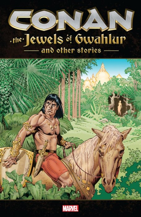 Conan - The Jewels of Gwahlur and Other Stories #1 - TPB