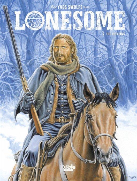 Lonesome #2 - The Ruffians