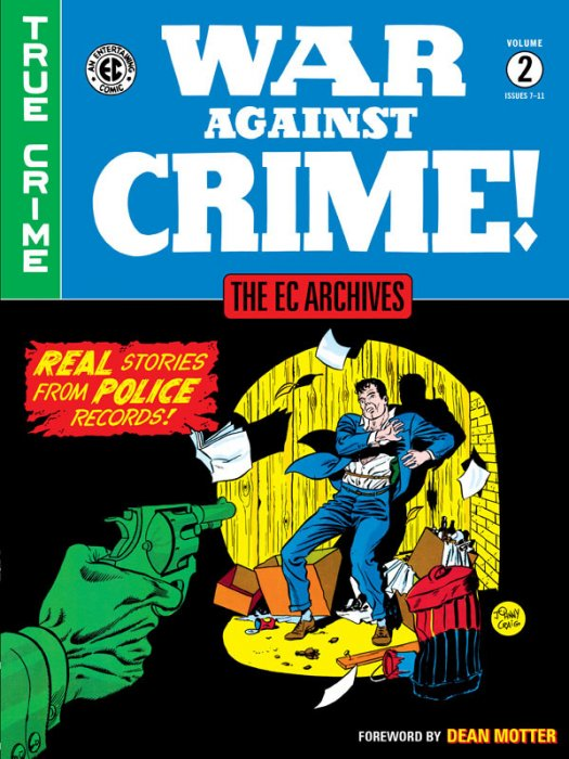 The EC Archives - War Against Crime! Vol.2