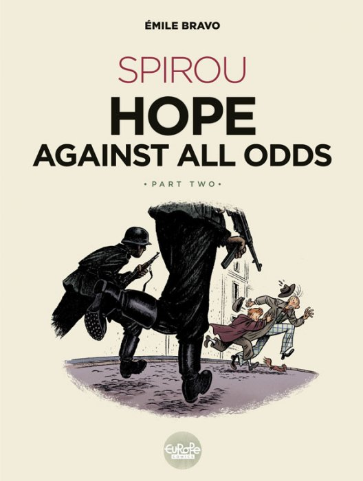Spirou Hope Against All Odds - Part 2