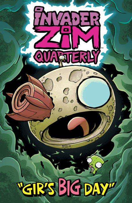 Invader Zim Quarterly - Gir's Big Day #1