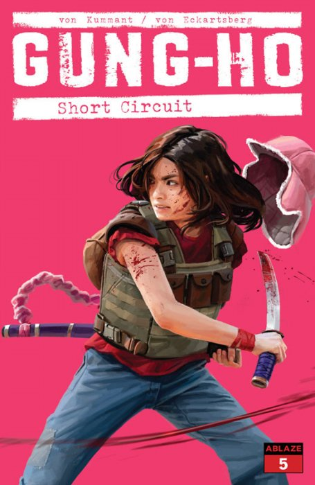 Gung-Ho #5 - Short Circuit