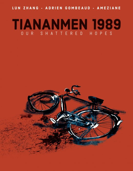 Tiananmen 1989 - Our Shattered Hopes #1 - HC
