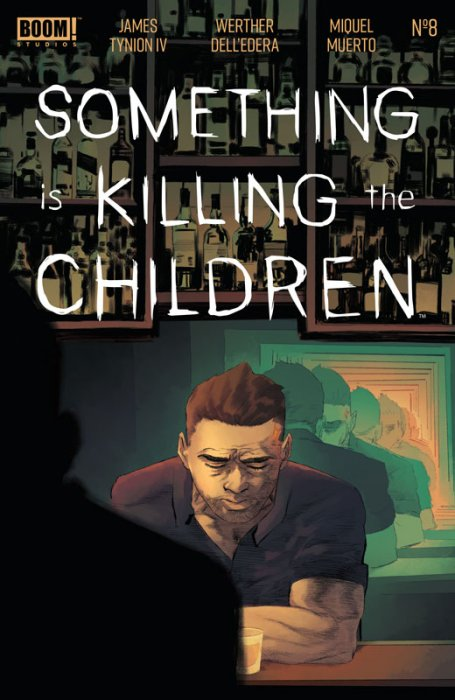 Something is Killing the Children #8