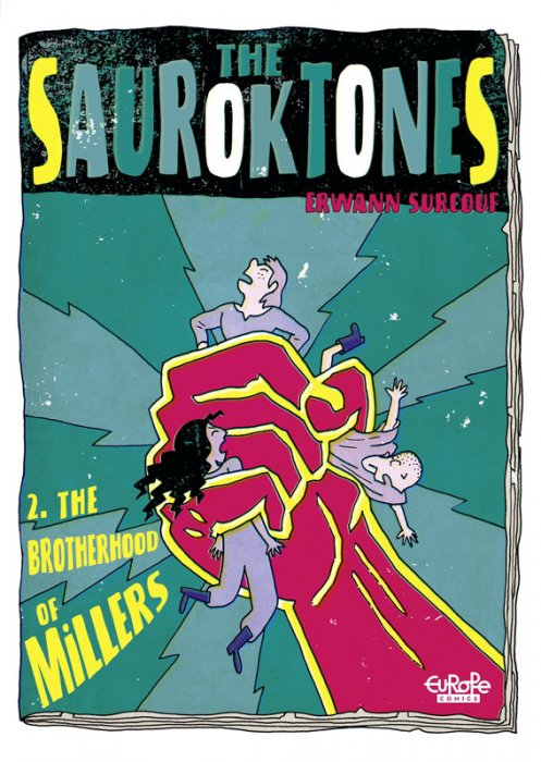 The Sauroktones #2 - The Brotherhood of Millers