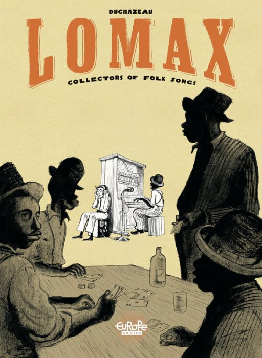 Lomax - Collectors of Folk Songs #1