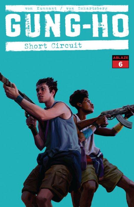 Gung-Ho #6 - Short Circuit