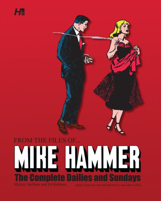 From the Files of ... Mike Hammer - The Complete Dailies and Sundays #1