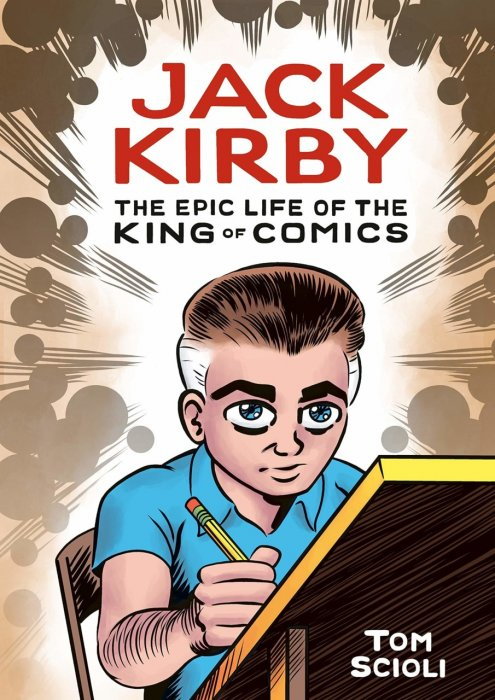 Jack Kirby - The Epic Life of the King of Comics #1 - GN