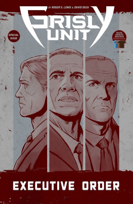 Grisly Unit - Executive Order #1