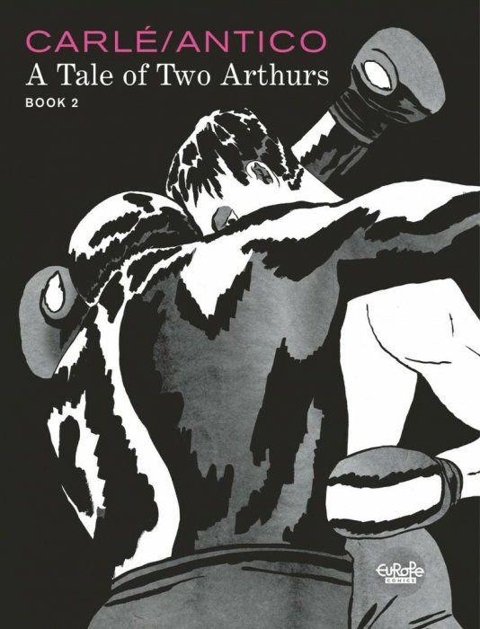 A Tale of Two Arthurs Book 2