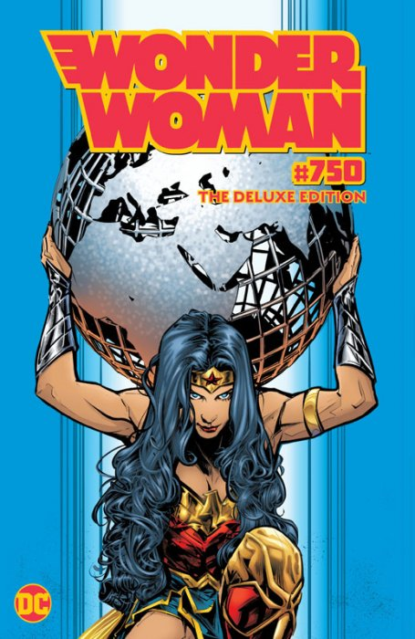 Wonder Woman #750 - The Deluxe Edition