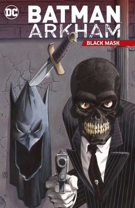 Batman Arkham - Black Mask #1 - TPB