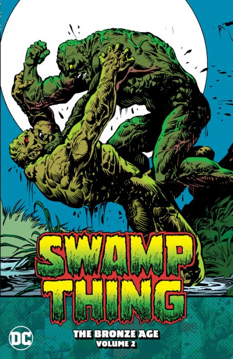 Swamp Thing - The Bronze Age Vol.2