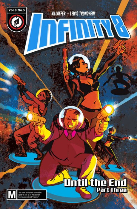 Infinity 8 #24 - Until the End