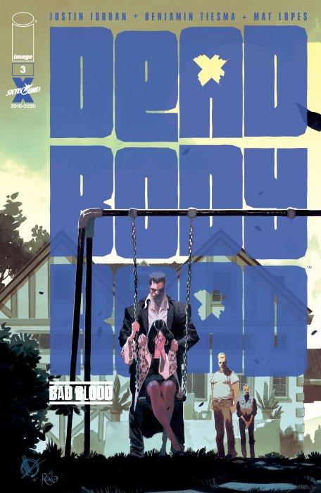 Dead Body Road - Bad Blood #3