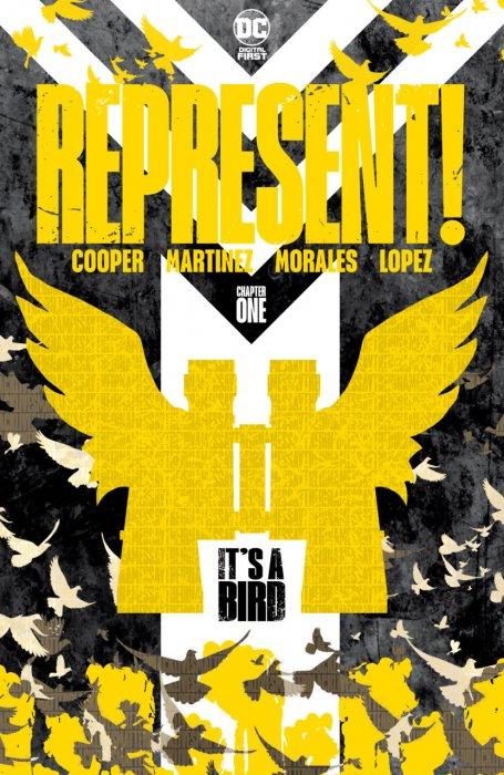 Represent! #1 - It's a Bird