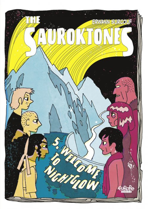 The Sauroktones #5 - Welcome to Nightglow