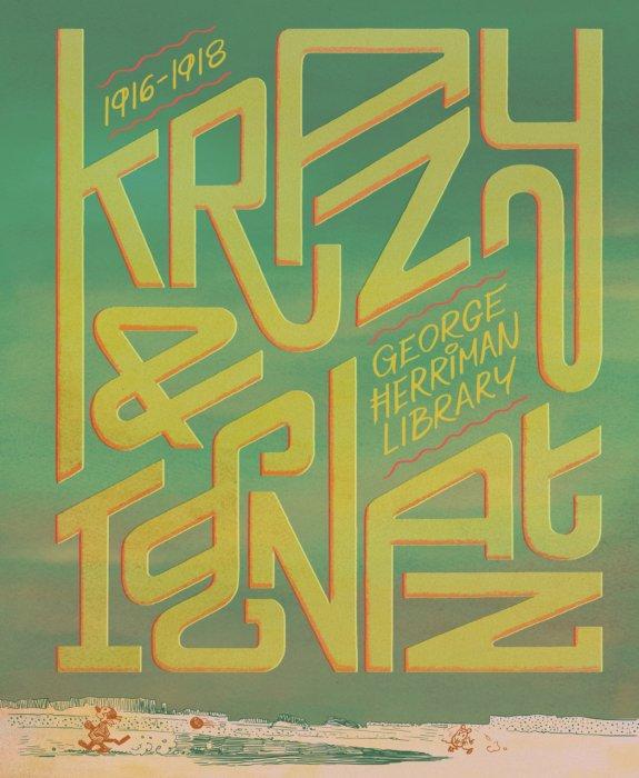 The George Herriman Library #1 - Krazy & Ignatz 1916-1918