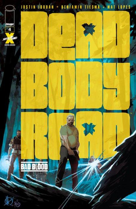 Dead Body Road - Bad Blood #4