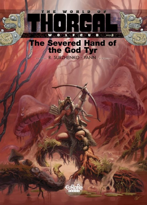 Thorgal Wolfcub #2 - The Severed Hand of the God Tyr
